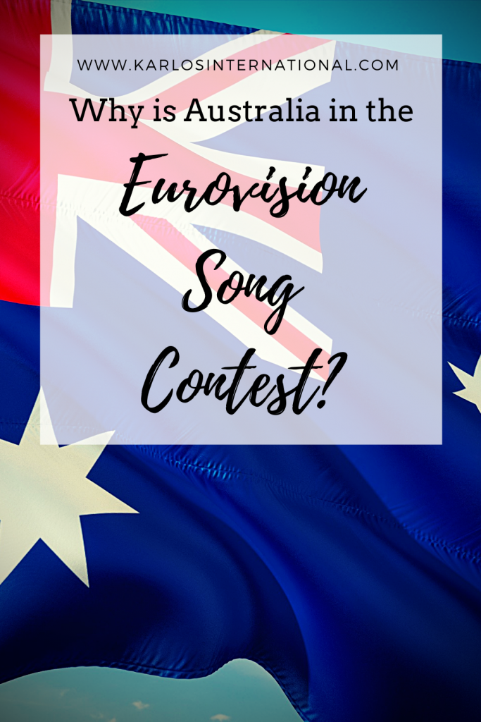 Why is Australia in the Eurovision Song Contest - Pinterest Pin