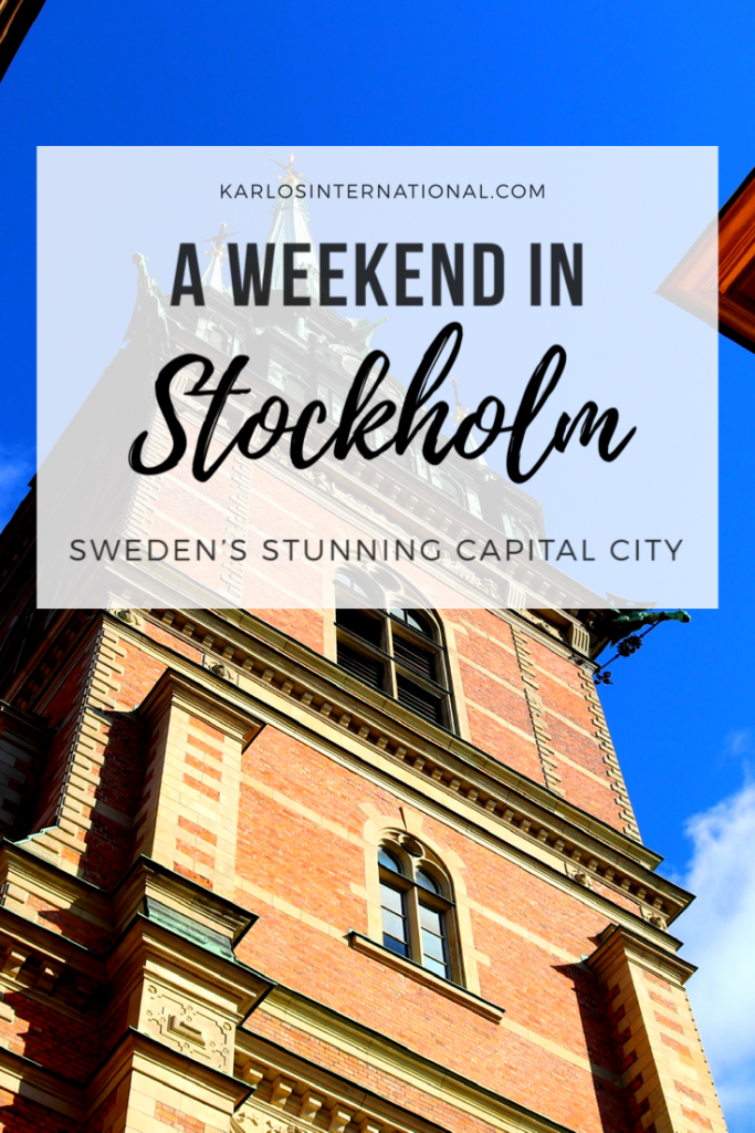 2 Days in Stockholm- Sweden's Stunning Capital City