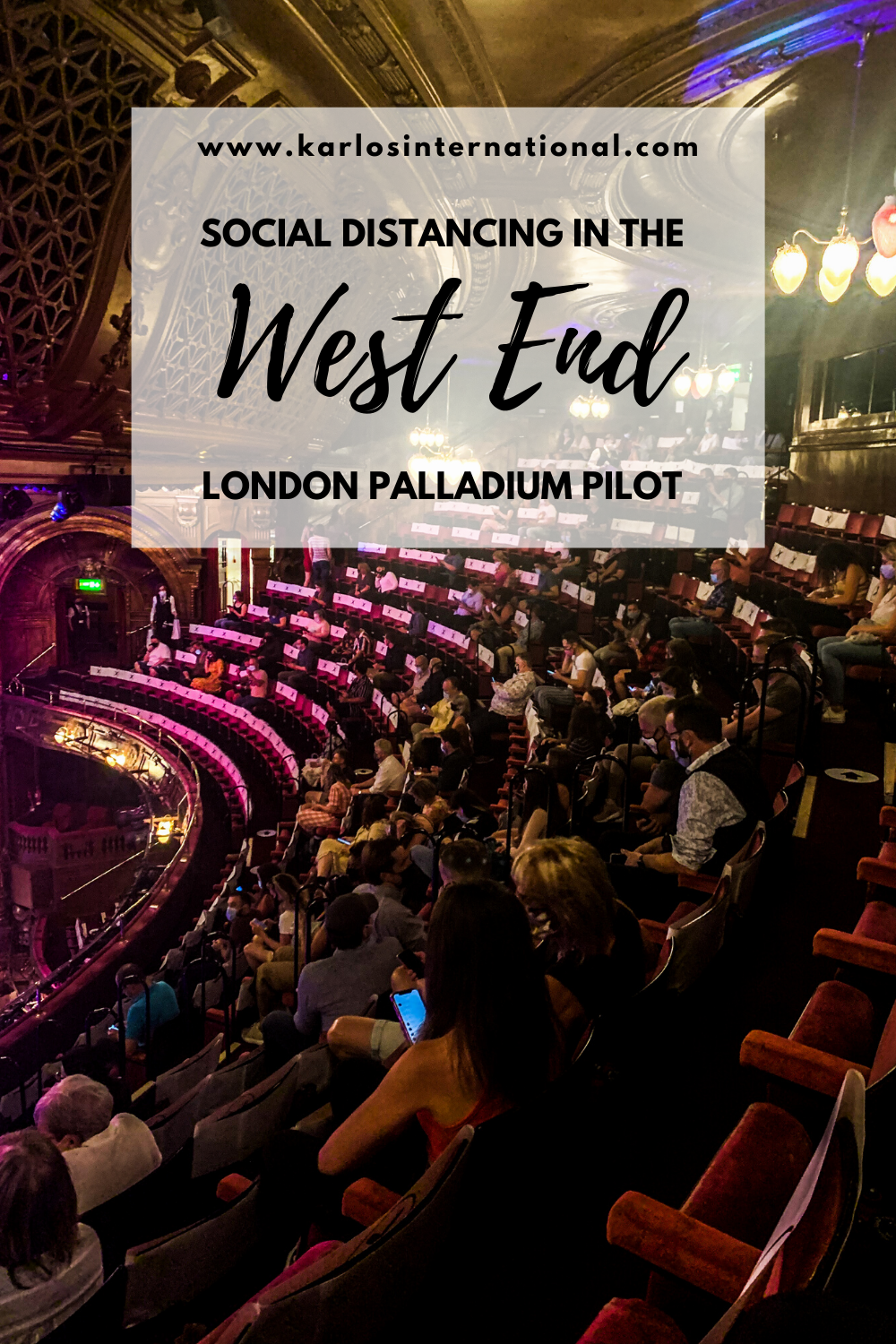 Social Distancing in the West End