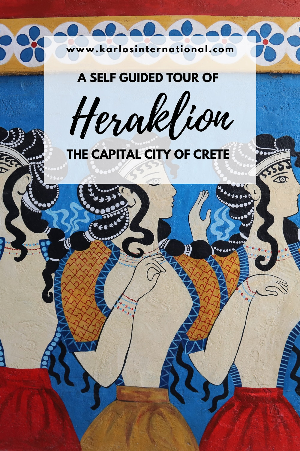Self Guided Heraklion Tour - Pinterest Pin.