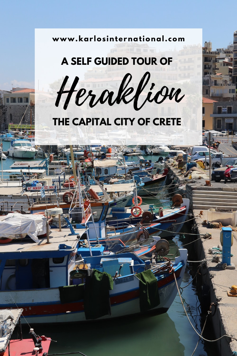 A Self Guided Tour of Heraklion - Pinterest Pin