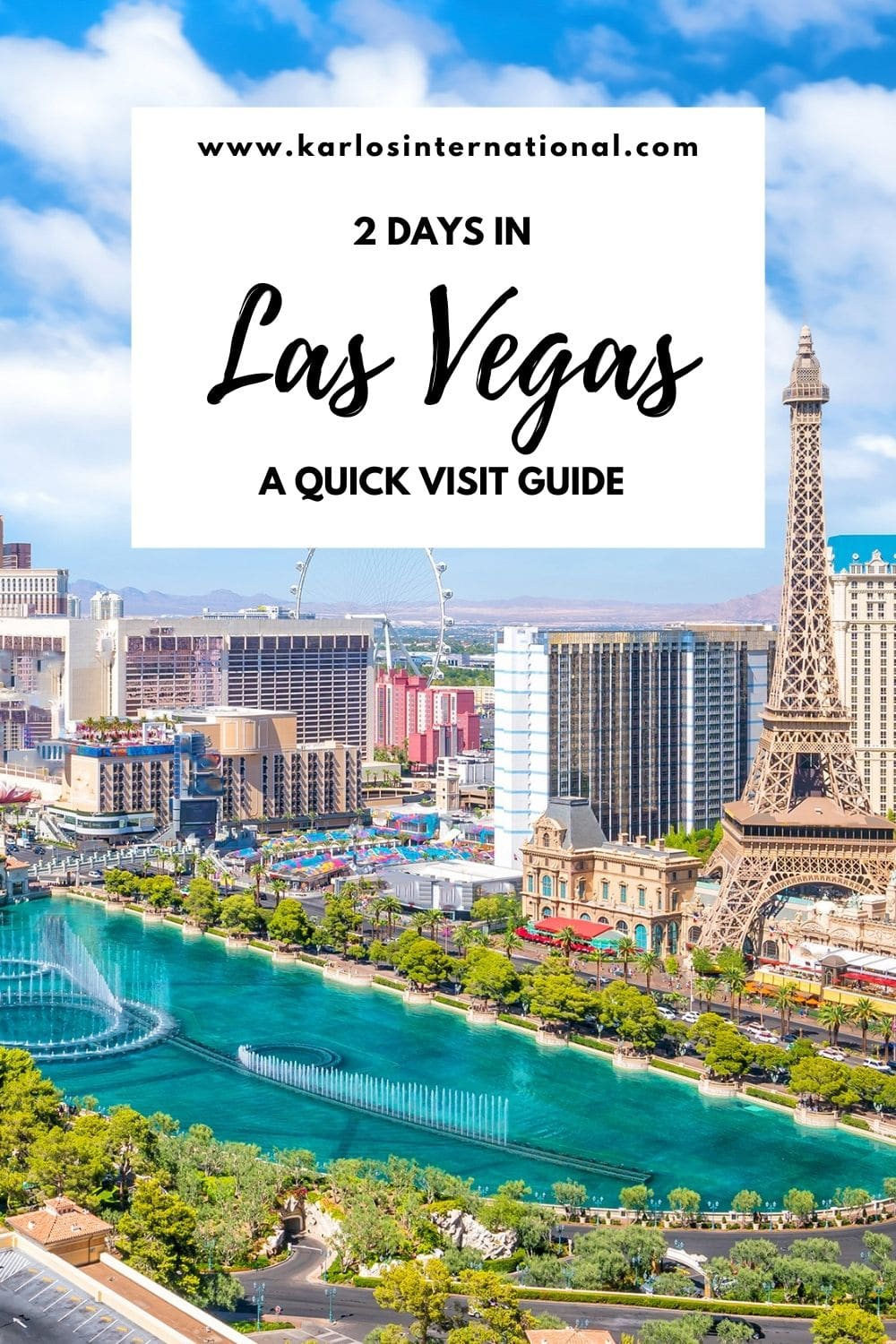 2 days in Las Vegas - A Quick Visit Guide - Pinterest Pin 2