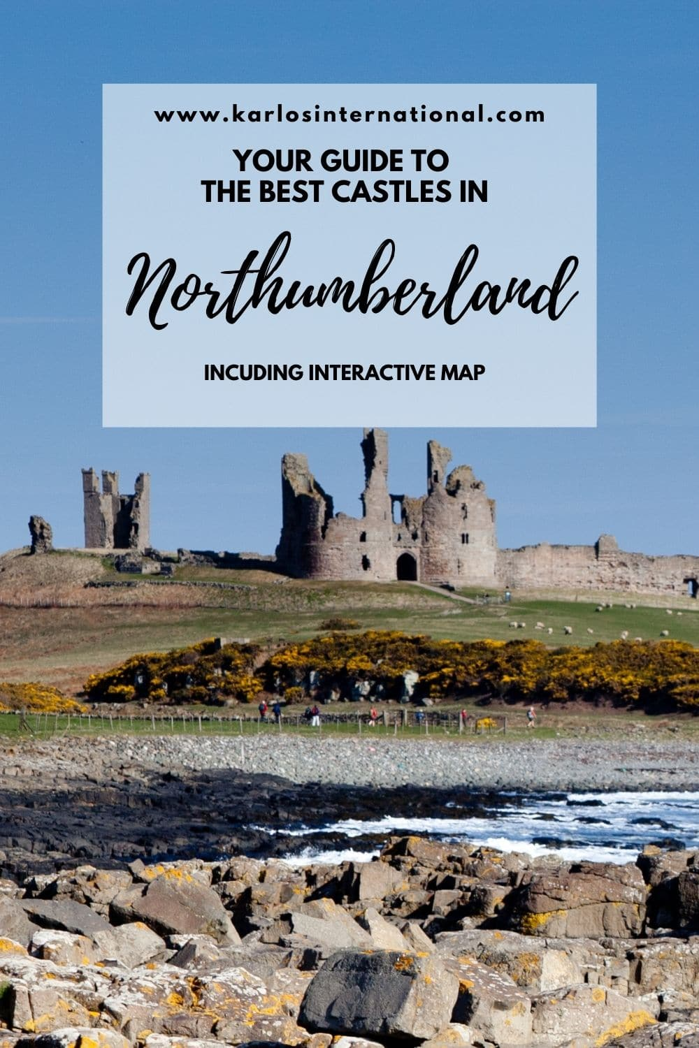 Your Guide to the best Castles in Northumberland, UK