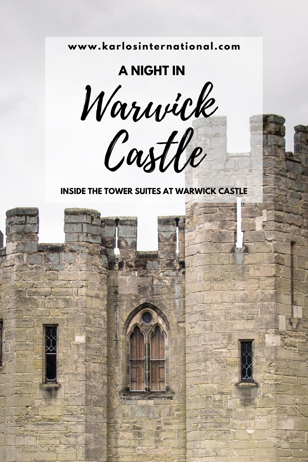 A night in Warwick Castle - Inside the tower suites at Warwick Castle - Pinterest Pin
