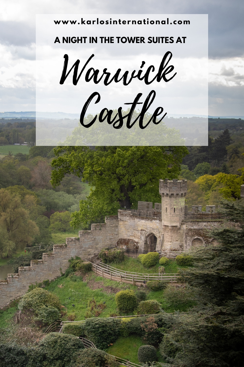 A nightin the Tower Suites at Warwick Castle - Pinterest Pin