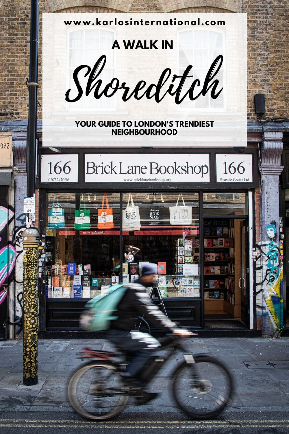 A Walk in Shoreditch - Your guide to the best things to do in Shoreditch, London's trendiest neighbourhood.
